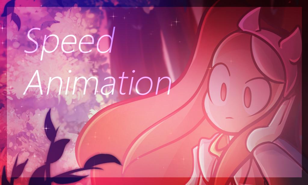 Speed Animation by En-RainDst