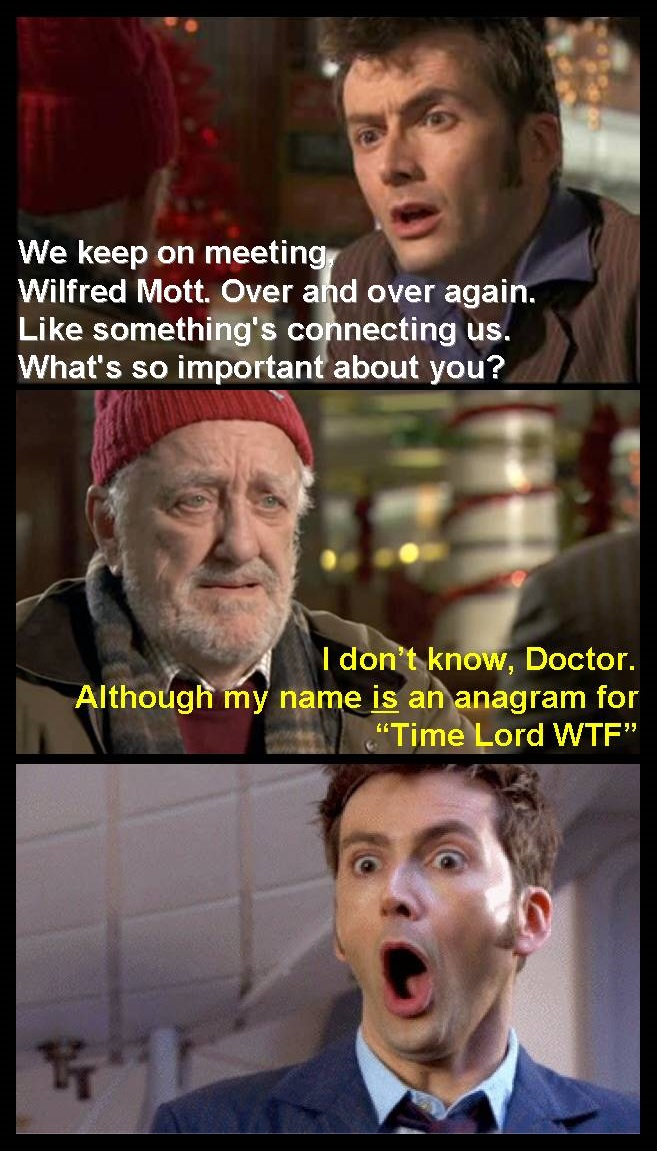 Wilfred Mott Time Lord WTF by Aradrath