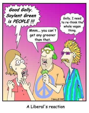 http://fc03.deviantart.net/fs70/f/2010/148/2/8/Soylent_Green_Liberals_by_Conservatoons.jpg