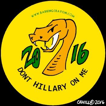 Dont Hillary on me button (2) by Conservatoons