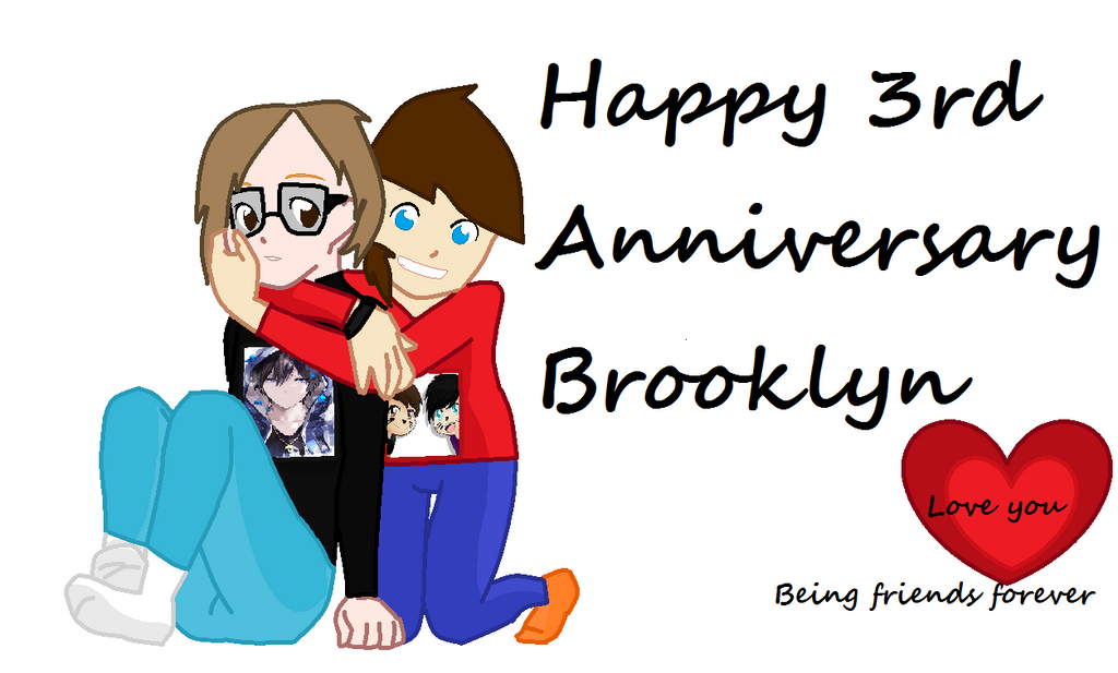 Me and Brooklyn's Anniversary by amazingphan24