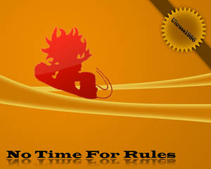 No Time For Rules
