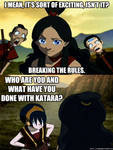 Katara's Breaking the Rules