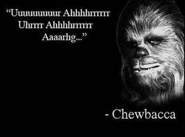 Chewbacca - Wise Words by DXvsNWO1994