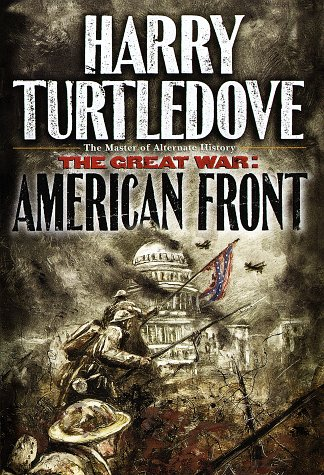 The Great War: American Front by DXvsNWO1994