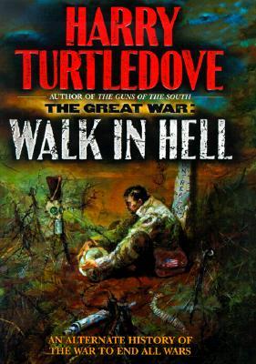 The Great War: Walk in Hell by DXvsNWO1994