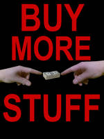 Buy More Stuff