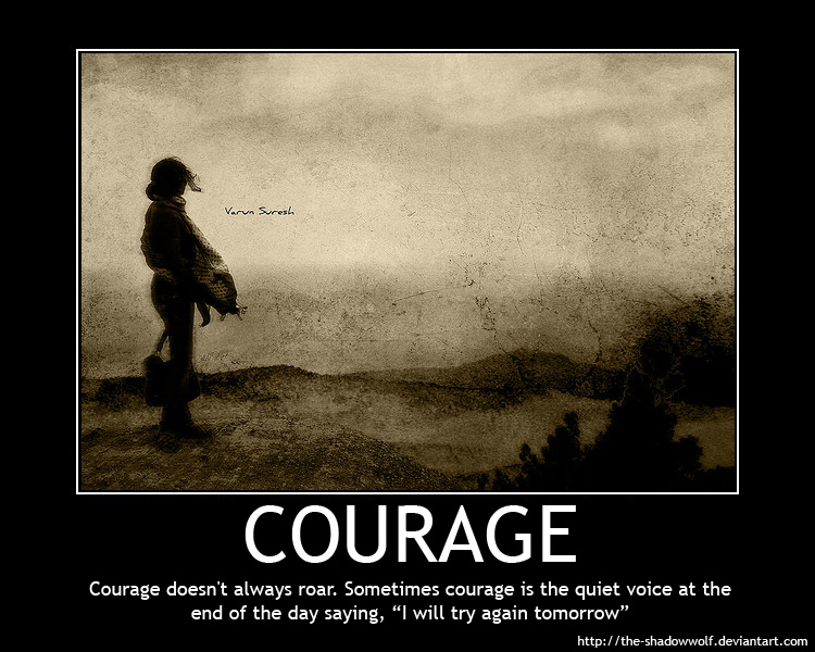 Courage Bravery  Letters