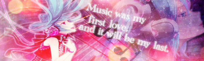 Music was my first love Signatur