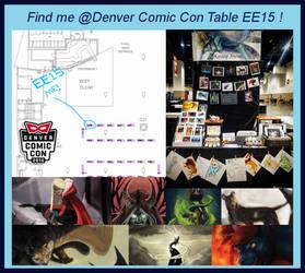 Denver Comic Con! Table EE15 -- COME SAY HI! :D by kaseylsnow