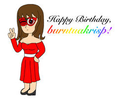 Happy Birthday, burntuakrisp 8!