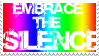 Embrace the Silence stamp by QueenNekoyasha
