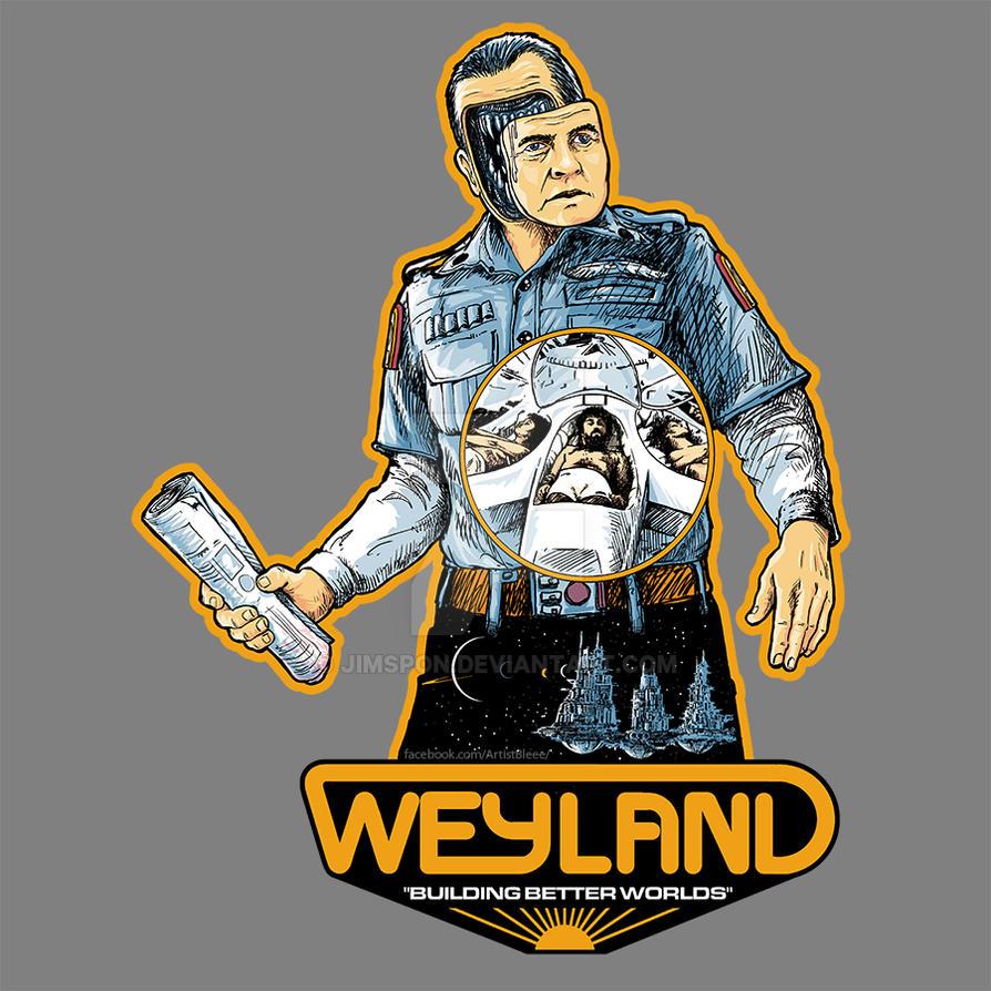 Weyland - building better worlds by jimspon