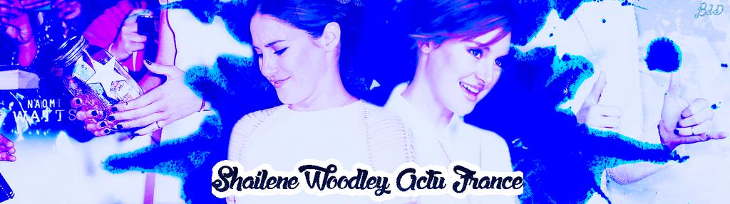 Header Twitter (Shailene Woodley Actu France).1 by Bdazzle