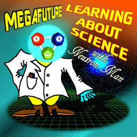 Learning About Science With Neutron Man by tentabrobpy