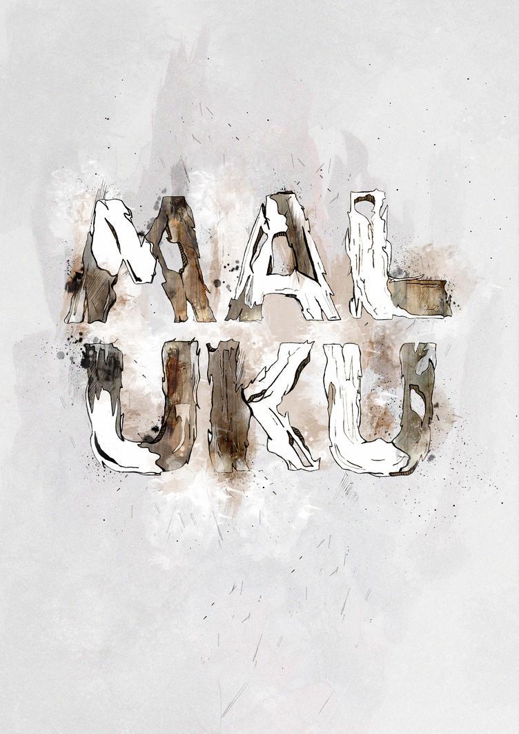 MALUKU // in typography by ~dmatakupan