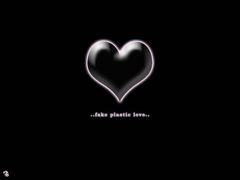 fake palstic love