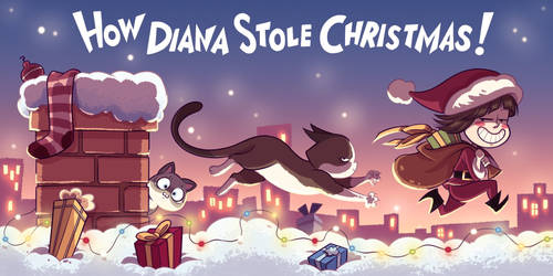 How Diana Stole Christmas