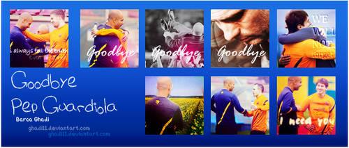 Goodbye Pep Guardiola by Ghadi11