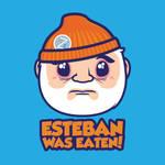 Esteban Was Eaten