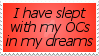 Slept With OCs Stamp by MistressSvedka