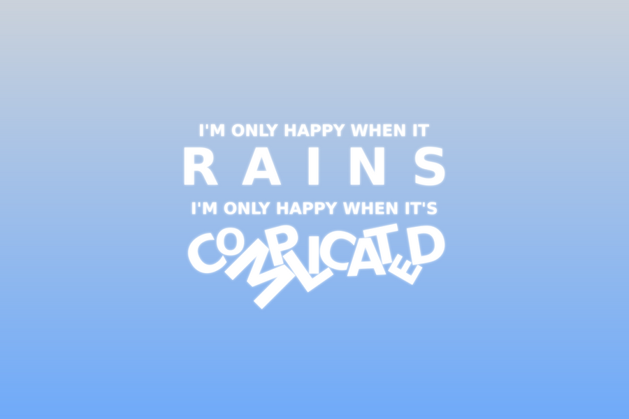 I'm only happy when it rains by JonathanMH