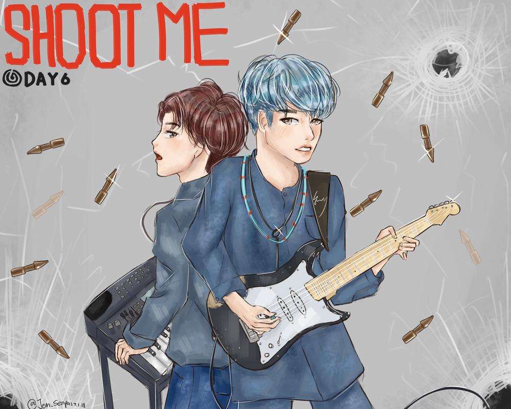 DAY6- SHOOT ME by Jen-senpai