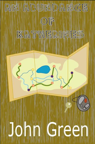 An Abundance of Katherines cover by gabbiechang on DeviantArt