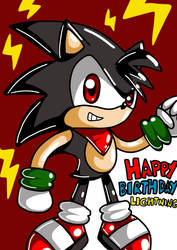 for my friend Lightning on Twitter Today his B day