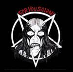 FOR YOU SATAN 10th ANNIVERSARY by satanen