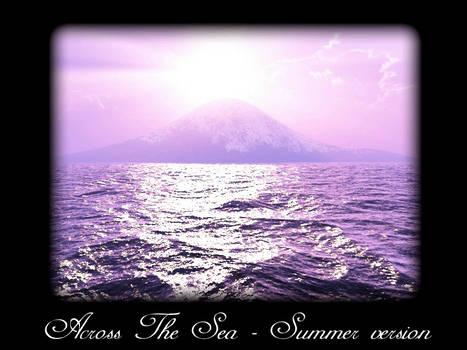 Across The Sea V3 Summer