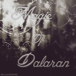 Magic Of Dalaran