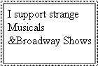 Love For Bizzare Musicals by KessieLou