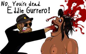 You're Dead Yahtzee - Eddie Gurrero by kdanielss