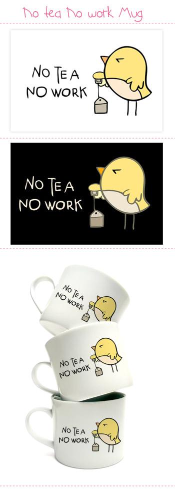 No tea No work by arwenita