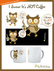 BS - I Swear It's NOT Coffee by arwenita
