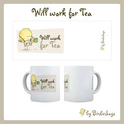 BS - Will Work for Tea by arwenita