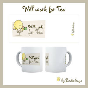 BS - Will Work for Tea