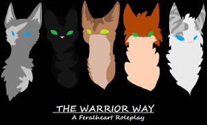 The Warrior Way by BittyKitty1
