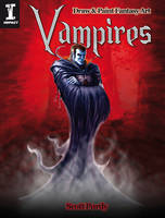 Draw and Paint Vampires by impactbooks
