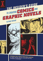 Inside Guide to Creating Comics and Graphic Novels by impactbooks