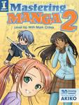 Mastering Manga 2 by Mark Crilley