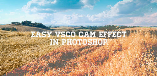 Easy VSCO Cam Effect in Photoshop