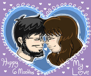 6 Months and Many Many More!