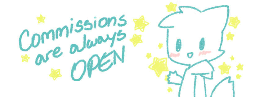 Commissions are always OPEN!