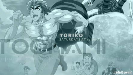 Toonami Bump - Toriko