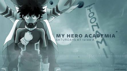 Toonami Bump - My Hero Academia (EDIT)