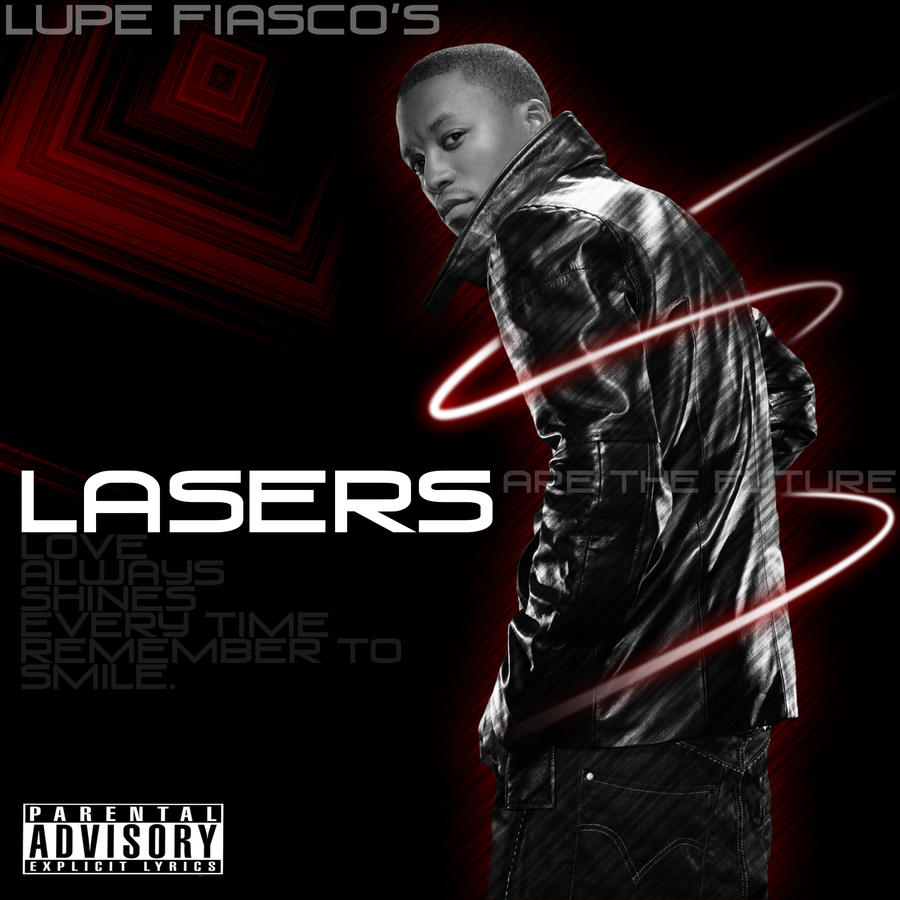 Lupe Fiasco Lasers by jordanbannister on DeviantArt