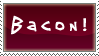 Bacon Stamp by InfiniteIterations