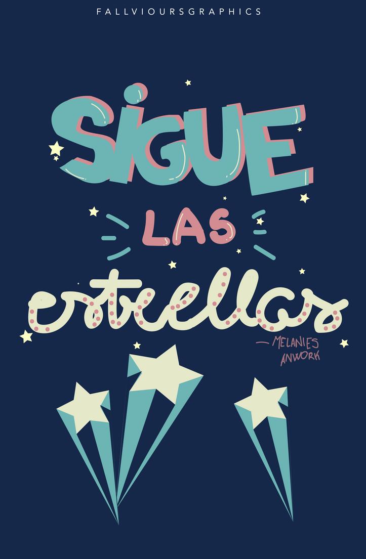 Sigue Las Estrellas by ImTooImperfect